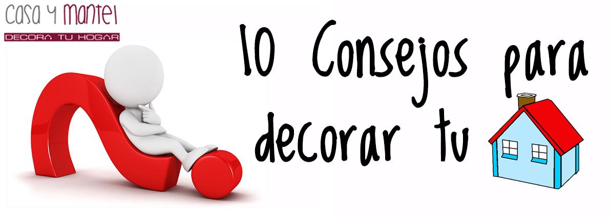 10-consejos-para-decorar-tu-casa
