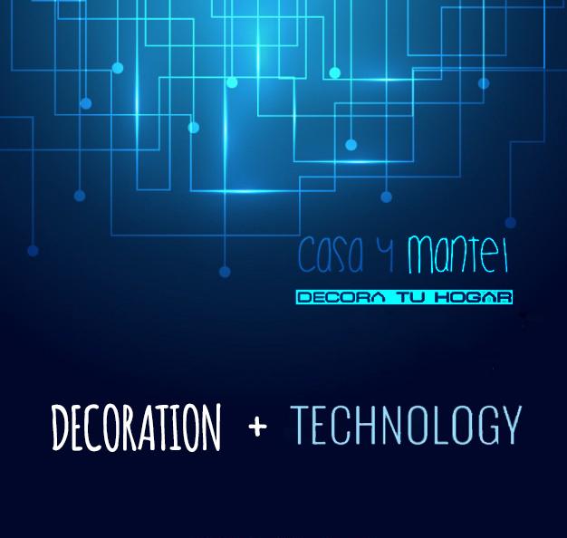 tecnologia-decoracion-casaymantel